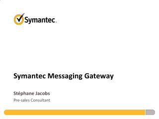 Symantec Messaging  Gateway