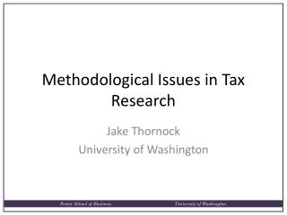 Methodological Issues in Tax Research
