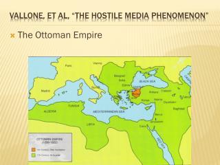 "Vallone , et al, ""The Hostile Media Phenomenon"""