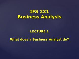 IFS 231 Business Analysis