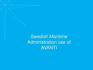 Swedish Maritime Administration use of AVANTI