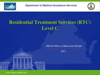 Residential Treatment Services (RTC) Level C