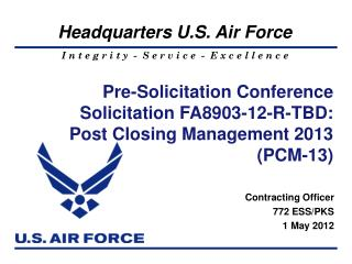 Contracting Officer 772  ESS/PKS 1 May 2012