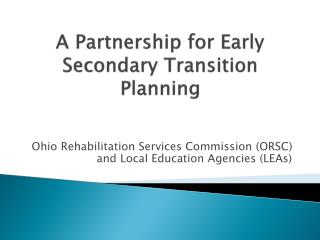 A Partnership for Early Secondary Transition Planning
