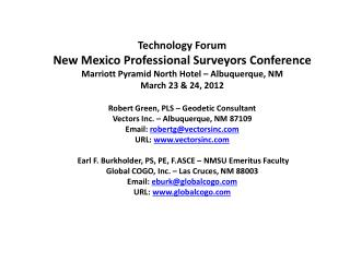 Technology Forum – NMPS Conference – Marriott Pyramid North Hotel  Albuquerque, NM – March 24, 2012
