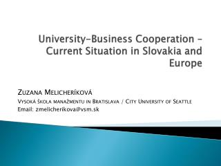 University-Business Cooperation –  Current S ituation in Slovakia and Europe