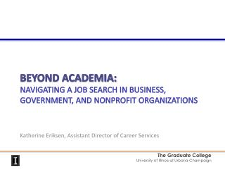 Beyond Academia:  Navigating a job Search in Business, Government, and Nonprofit Organizations