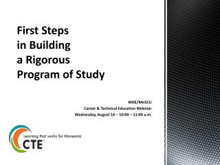 First Steps  in Building  a Rigorous  Program of Study
