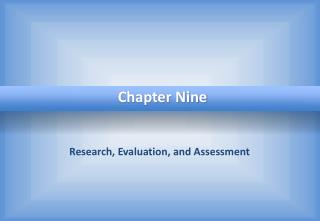 Research, Evaluation, and Assessment