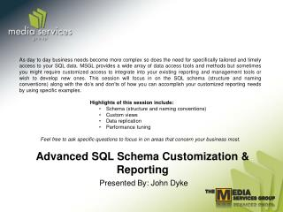 Advanced SQL Schema Customization & Reporting