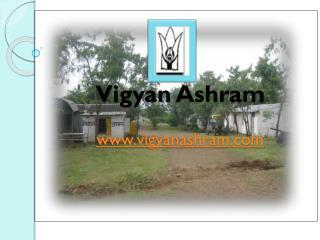 Vigyan  Ashram www.vigyanashram.com