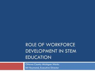Role of Workforce Development in STEM Education