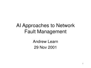 ai approaches to network  fault management