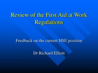 review of the first aid at work regulations