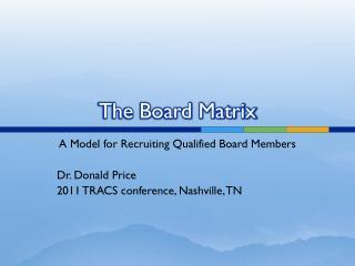 The Board Matrix