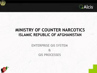 MINISTRY OF COUNTER NARCOTICS ISLAMIC REPUBLIC OF AFGHANISTAN