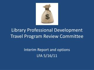 Library Professional Development Travel Program Review Committee