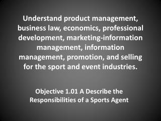 Objective 1.01 A Describe the Responsibilities of a Sports Agent