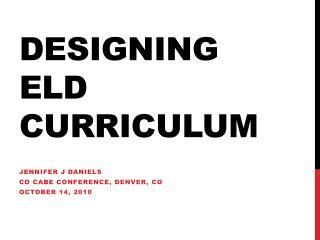 Designing ELD Curriculum