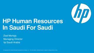 HP Human Resources In Saudi For  Saudi