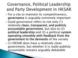 Governance,  Political  Leadership and Party Development  in HKSAR