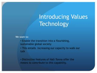 Introducing Values Technology