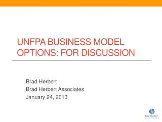 UNFPA Business Model Options: For Discussion