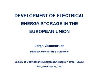 DEVELOPMENT OF ELECTRICAL ENERGY STORAGE IN THE EUROPEAN UNION