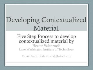 Developing Contextualized Material