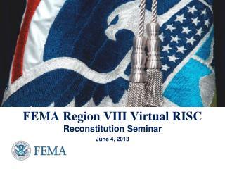 FEMA Region VIII Virtual RISC