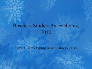 Business  Studies  As  level quiz, 2010