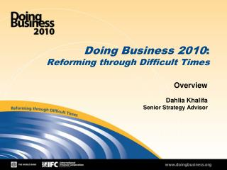 Doing Business 2010 : Reforming through Difficult Times