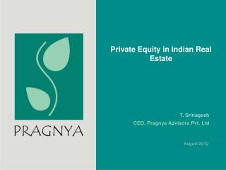 Private Equity in Indian Real Estate