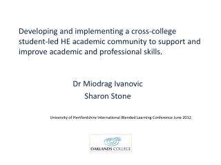 Developing and implementing a cross-college student-led HE academic community to support and improve academic and profe