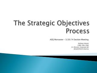 The Strategic Objectives Process