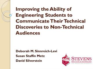 Improving the Ability of Engineering Students to Communicate Their Technical Discoveries to Non-Technical Audiences