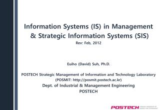 Information Systems (IS) in  Management  & Strategic  Information Systems (SIS)