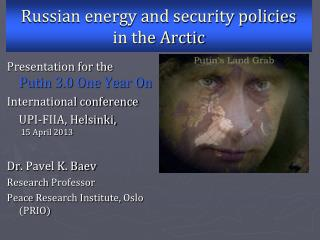 Russian energy and security policies  in the Arctic