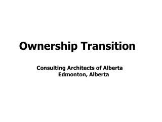 Ownership Transition