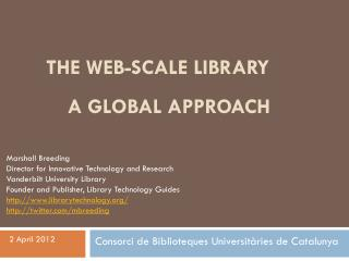 The web-scale library