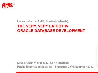The very, very latest in  oracle database development
