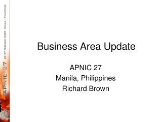 Business Area Update