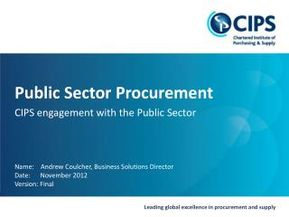 Public Sector Procurement CIPS engagement with the Public  Sector