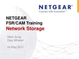 NETGEAR  FSR/CAM Training Network Storage