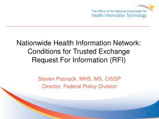 Nationwide Health Information Network: Conditions for Trusted Exchange Request For Information (RFI)