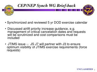 Synchronized and reviewed 5 yr DOD exercise calendar