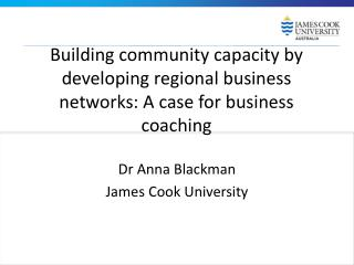 Building community capacity by developing regional business networks: A case for business coaching