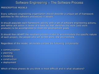 Software Engineering – The Software Process