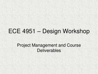 ECE 4951 – Design Workshop