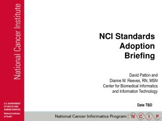 NCI Standards Adoption Briefing